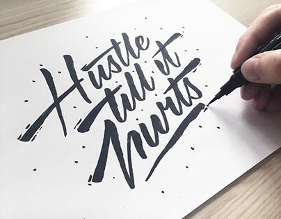 Hustle Till It Hurts