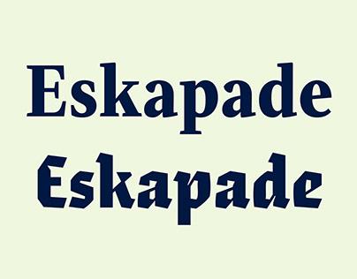 Eskapade & Eskapade Fraktur, updated!