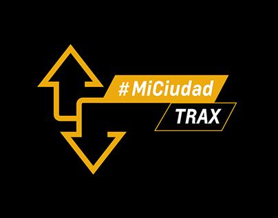 #MiCiudadTrax