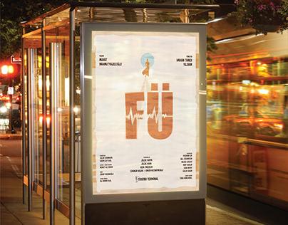 FÜ // Theatre Poster Design.