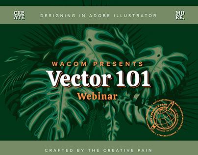 Vector 101 Webinar with Wacom