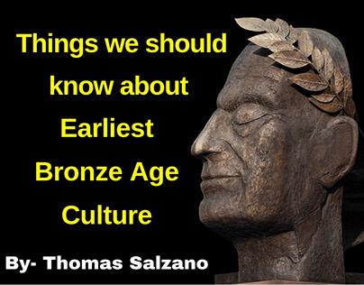 Insights by Thomas J Salzano on Earliest Bronze Age
