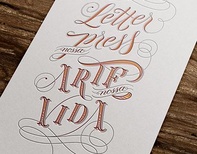 Lettering Letterpress Brasil - Nossa Arte Nossa Vida