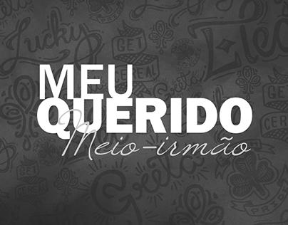 """Book design of """"Meu Querido Meio-Irmão"""""""