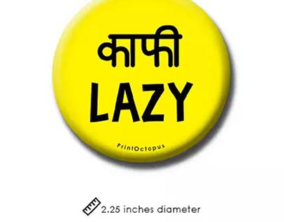 Kaafi Lazy Fridge Magnet