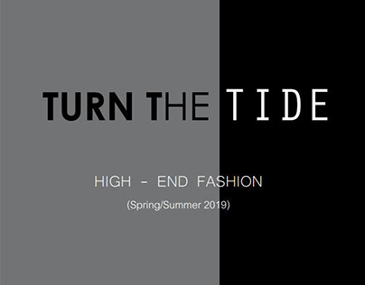 TURN THE TIDE - S/S 2019