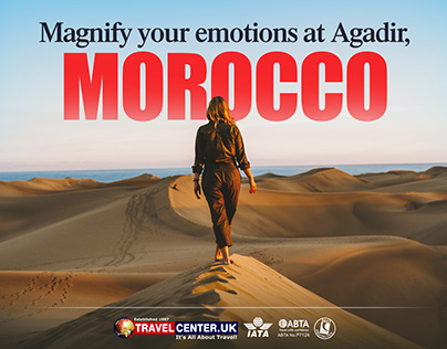 Magnify your emotions at Agadir, Morocco
