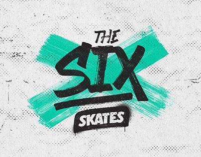 The 6ix Skates
