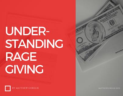 Understanding Rage Giving