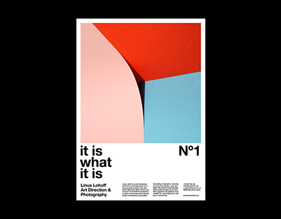 »It is what it is« Poster Series