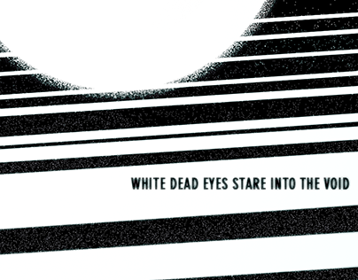 white dead eyes stare into the void by muqdisho