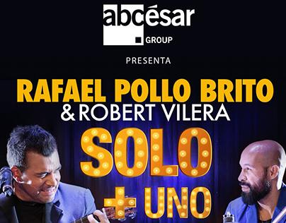 Promocionales Tour Rafael Pollo Brito y Robert Vilera
