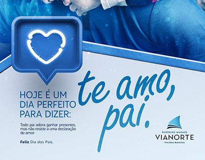 Anúncio Dia dos Pais Shopping Manaus Vianorte