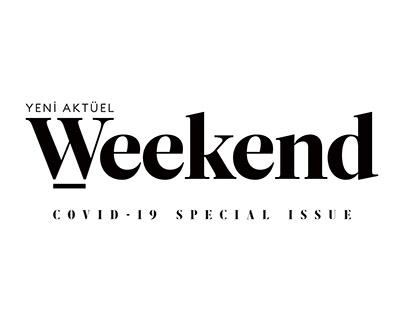 YENİ AKTÜEL WEEKEND / Covid-19 Special Issue