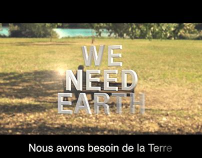PUBLICITÉ : We Need Earth