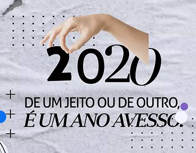 2020 De um jeito ou de Outro é um Ano Avesso