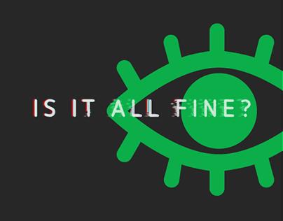 Is It All Fine?