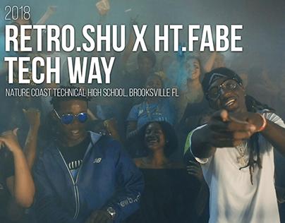Retro.Shu x HT.Fabe - Tech Way
