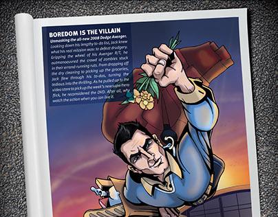 Dodge Avenger Campaign: Boredom Is The Villain.
