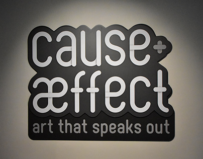 Cause & Æffect: Art that Speaks Out
