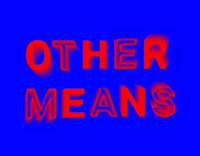 Other Means Art Biennale