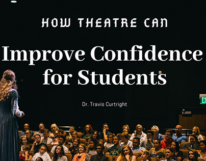 How Theatre Can Improve Confidence for Students
