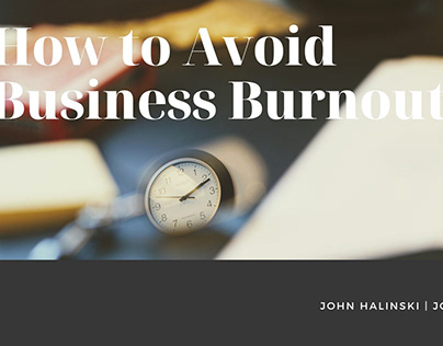 How to Avoid Business Burnout