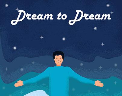 Dream to Dream