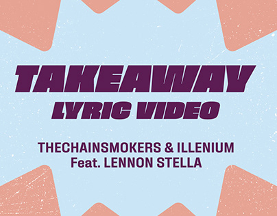 Takeaway - The Chainsmokers [Lyric Video]