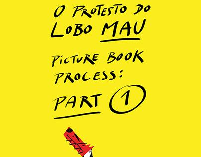 O Protesto do Lobo Mau - Picture Book Process