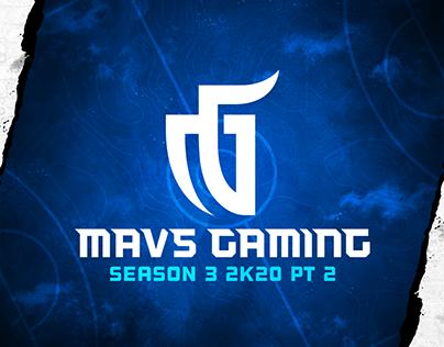 Mavs Gaming - Season 3, 2020 - Part 2