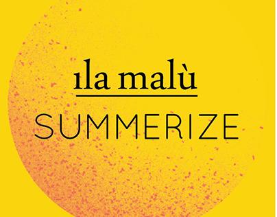 Summerize by Ila Malu