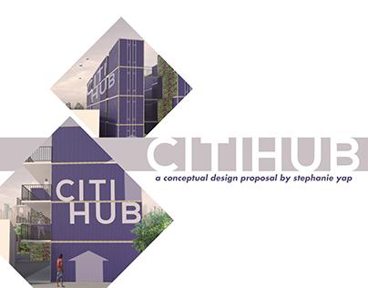 CITIHUB Conceptual Design Proposal