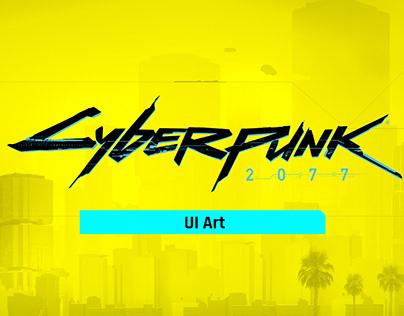Cyberpunk 2077 UI Art