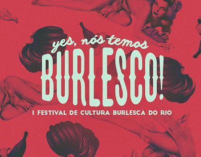 Yes, nós temos BURLESCO! - Identidade Visual