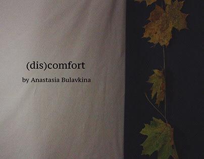 (dis)comfort
