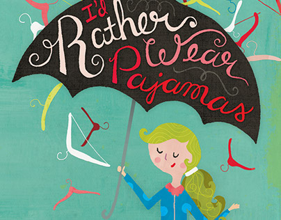 I'd Rather Wear Pajamas (book cover)