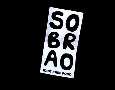SOBRAO / Idiot free food