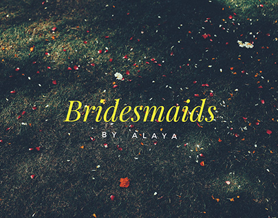 """Bridesmaids"" by Alaya Stage3"