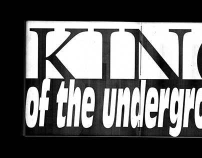 King of the Underground — Exhibition & Book Concept