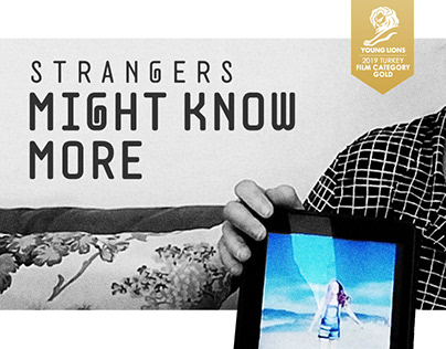 STRANGERS MIGHT KNOW MORE - 2019 YOUNG LIONS TR // GOLD