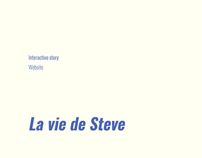 La Vie de Steve | Interactive Website