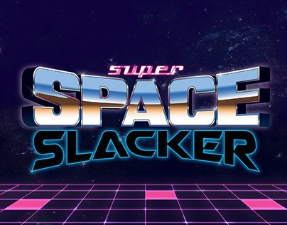 Super Space Slacker Typography