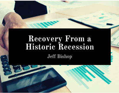 Recovery From A Historic Recession