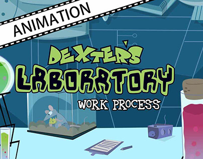 DexterLab _WorkProcess