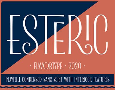 Esteric - Playful Condensed Sans Serif