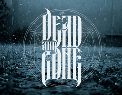 Dead and Gone deathcore band logo and concept