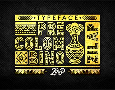 ZILAP PRECOLOMBINO - TYPEFACE / FONT