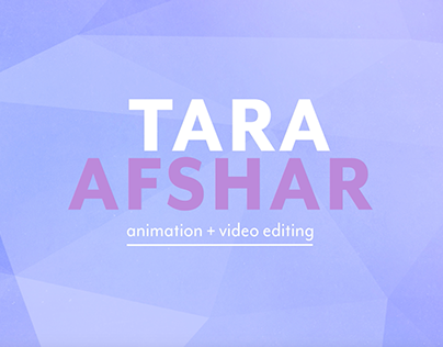 Tara Afshar- Editing and Animation Video Reel