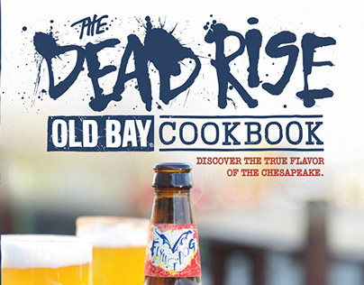 The Dead Rise OLD BAY Cookbook